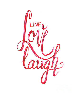 Poster featuring the drawing Live Love Laugh by Cindy Garber Iverson