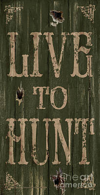 Live To Hunt Poster