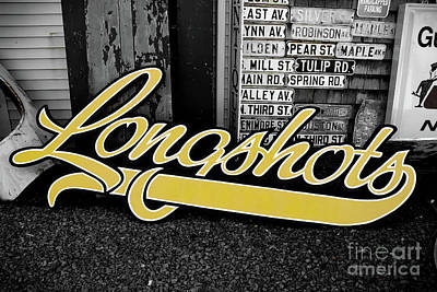 Poster featuring the photograph Longshots - Sign by Colleen Kammerer