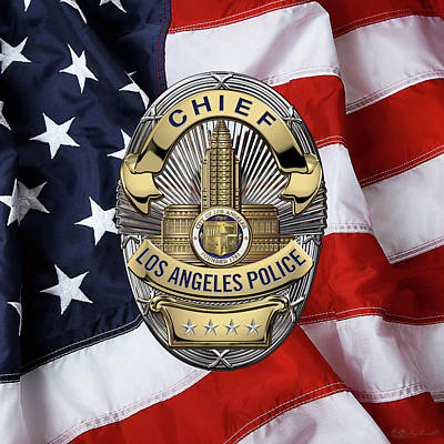 Los Angeles Police Department  -  L A P D  Chief Badge Over American Flag Poster by Serge Averbukh