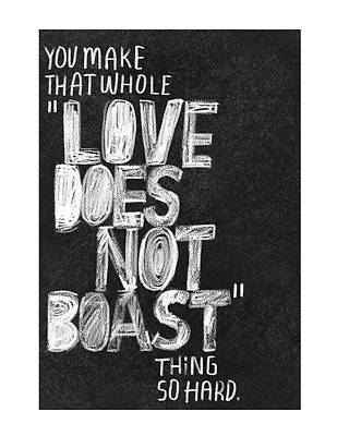 Love Does Not Boast Lettering Poster by Gillham Studios