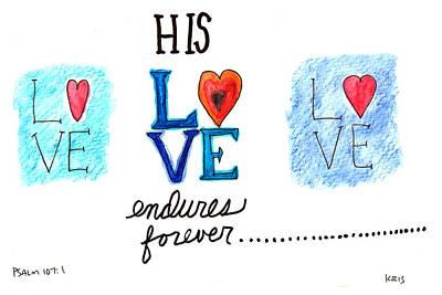 Love Endures Poster by Kristen Williams
