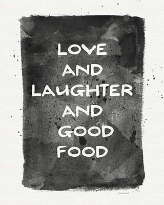 Love Laughter And Good Food- Art By Linda Woods Poster