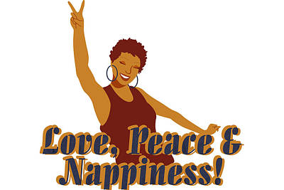 Love Peace And Nappiness Poster