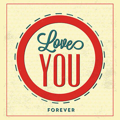Love You Forever Poster by Naxart Studio