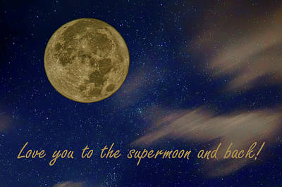 Love You To The Supermoon  Poster