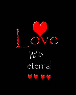 Love....its Eternal Poster by Cherie Duran