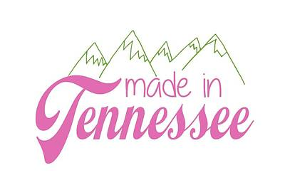 Poster featuring the digital art Made In Tennessee Pink by Heather Applegate