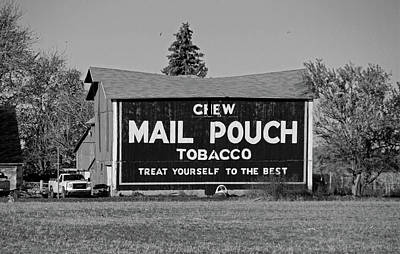 Mail Pouch Tobacco In Black And White Poster by Michiale Schneider