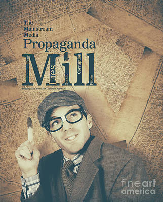 Mainstream Media Propaganda Mill Spreading Lies Poster by Jorgo Photography - Wall Art Gallery