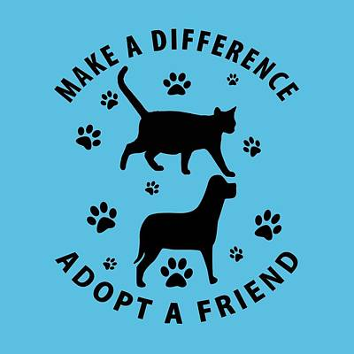 Make A Difference Adopt A Friend Poster