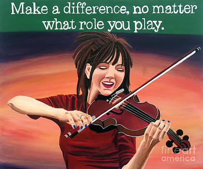 Make A Difference No Matter What Role You Play Lindsey Stirling Quote Poster by Ashley Baldwin