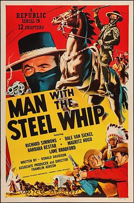 Man With The Steel Whip 1954 Poster by Mountain Dreams