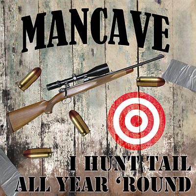 Mancave Hunt Tail Poster by Mindy Sommers