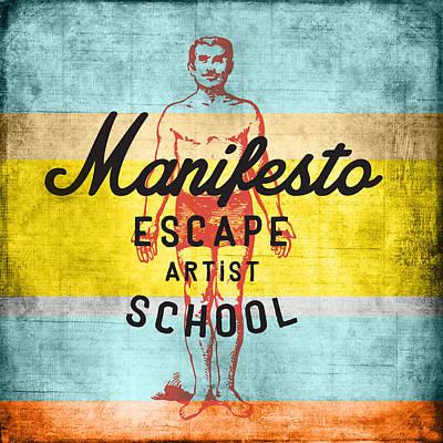 Manifesto Escape V1 Poster
