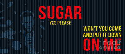 Maroon 5 - Sugar Yes Please Poster by Pablo Franchi