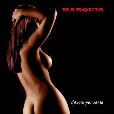 Marquis - Danse Perverse Poster