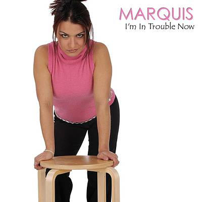 Marquis - I'm In Trouble Now Poster