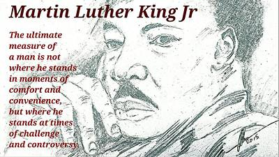 Martin Luther King Jr Quotes  Poster by Collin A Clarke
