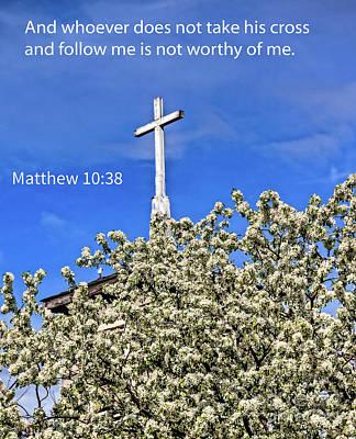 Matthew 10 Verse 38 Poster by Robert Bales