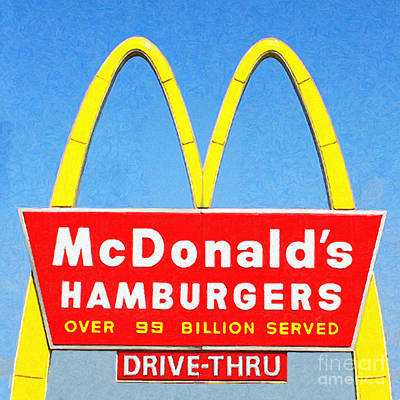 Mcdonalds Hamburgers . Over 99 Billion Served Poster by Wingsdomain Art and Photography