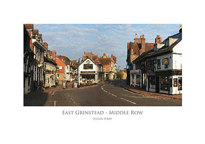 Poster featuring the digital art Middle Row East Grinstead by Julian Perry