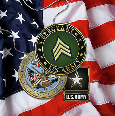 U. S. Army Sergeant  -  S G T  Rank Insignia With Army Seal And Logo Over American Flag Poster by Serge Averbukh