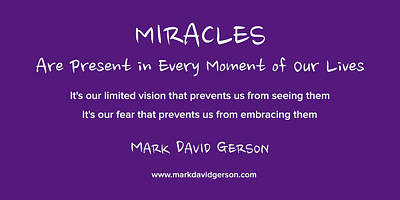Miracles Poster by Mark David Gerson