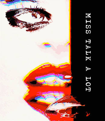 Miss Talk A Lot Poster by ISAW Gallery