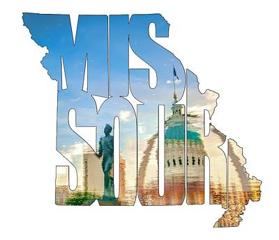 Missouri Typography Artwork - Reflecting The Lou - State Shape Series Poster by Gregory Ballos