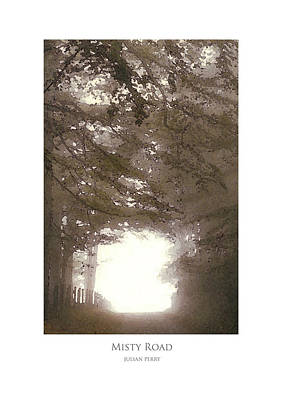 Poster featuring the digital art Misty Road by Julian Perry