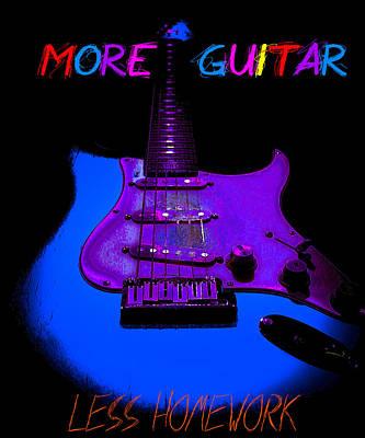 More Guitar Less Homework Poster
