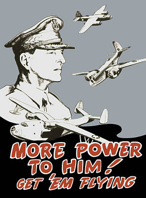 More Power To Him - General Douglas Macarthur  Poster by War Is Hell Store