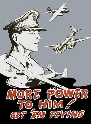 More Power To Him - General Douglas Macarthur  Poster
