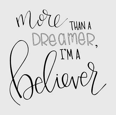 More Than A Dreamer Poster by Nancy Ingersoll