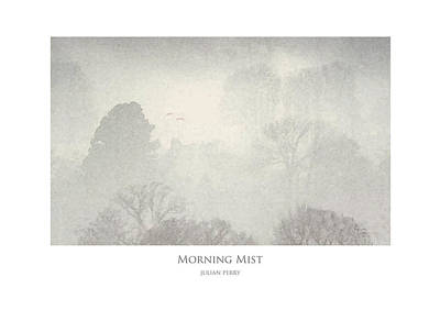 Poster featuring the digital art Morning Mist by Julian Perry