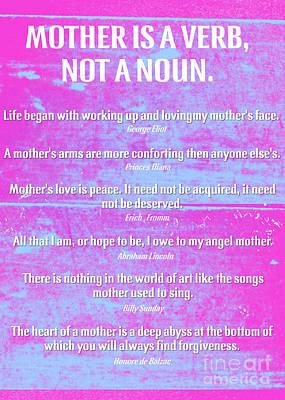 Mother Is A Verb Not A Noun Poster