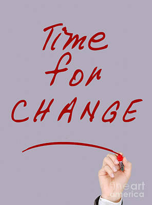 Motivational - Time For Change  Poster by Celestial Images