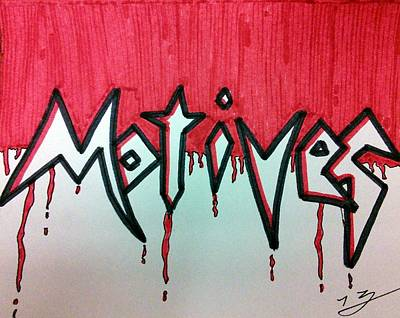 Motives Out For Blood Poster by Kat Haus Designs