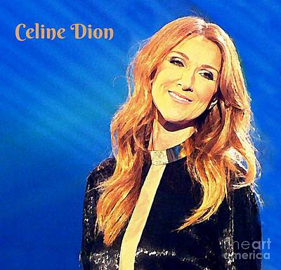 Ms. Celine Dion Poster by John Malone