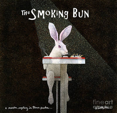 Poster featuring the painting Murder Mystery In Three Packs... The Smoking Bun... by Will Bullas