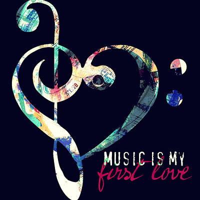 Music Is My First Love Poster by Brandi Fitzgerald