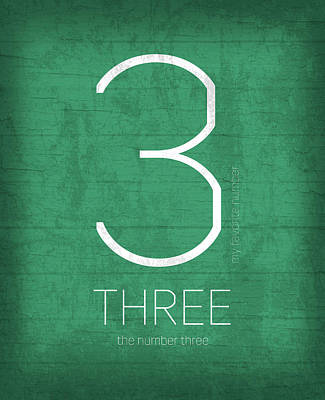 My Favorite Number Is Number 3 Series 003 Three Graphic Art Poster by Design Turnpike