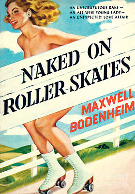 Poster featuring the painting Naked On Roller Skates by Peter Driben