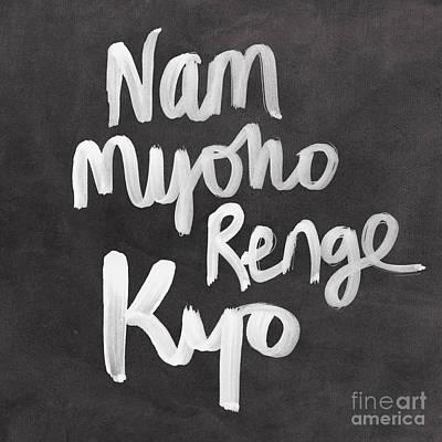 Nam Myoho Renge Kyo Poster by Linda Woods