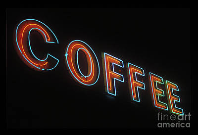 Poster featuring the photograph Neon Coffee by Jim and Emily Bush