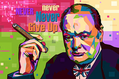 Never Never Never Give Up Poster by Mal Bray