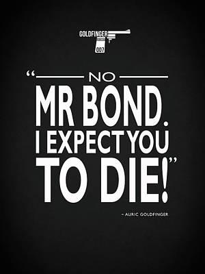 No Mr Bond Poster by Mark Rogan