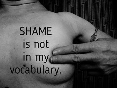 No Shame Ever Poster by Sara Young