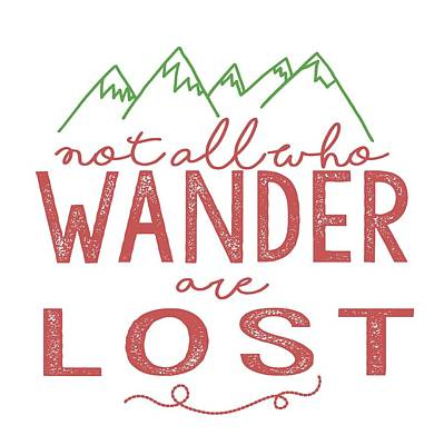 Poster featuring the digital art Not All Who Wander Are Lost In Pink by Heather Applegate